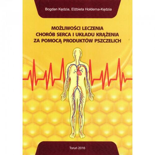 """Książka - """"Możliwości leczenia chorób serca i układu krążenia za pomocą produktów pszczelich"""""""