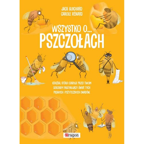 """Książka - """"Wszystko o pszczołach"""""""