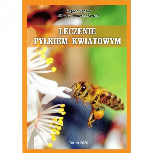 """Książka - """"Leczenie pyłkiem kwiatowym"""""""