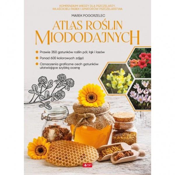 """Książka - """"Atlas roślin miododajnych"""""""