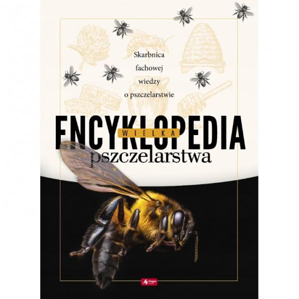 """Książka - """"Wielka encyklopedia pszczelarska"""""""