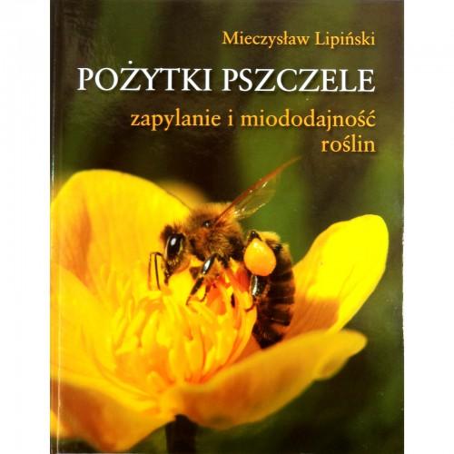 """Książka - """"Pożytki pszczele"""""""