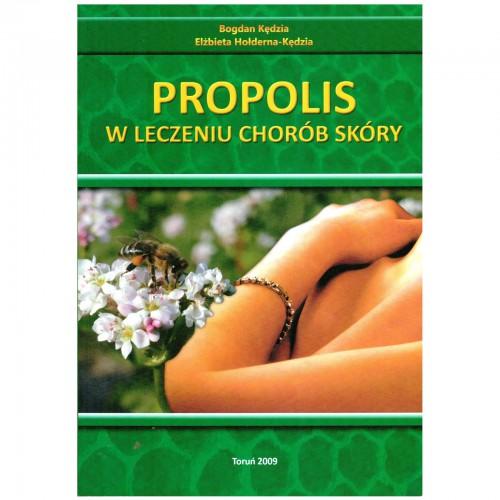 """Książka - """"Propolis w leczeniu chorób skóry"""""""